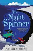 The Night Spinner, Abi Elphinstone