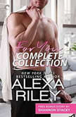 For You Complete Collection Stay Close\Hold Tight\Don't Go (For You), Alexa Riley