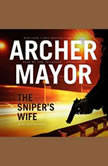 The Snipers Wife, Archer Mayor