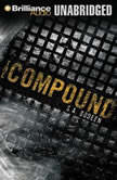 The Compound, S. A. Bodeen