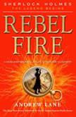 Rebel Fire, Andrew Lane