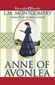 Anne of Avonlea, L.M. Montgomery