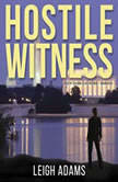 Hostile Witness A Kate Ford Mystery, Leigh Adams