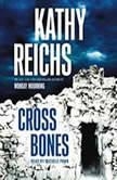 Cross Bones, Kathy Reichs