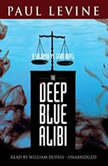 Deep Blue Alibi A Solomon vs. Lord Novel, Paul Levine