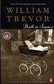 Death in Summer, William Trevor