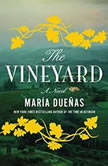 The Vineyard, Maria Duenas