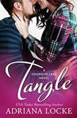 Tangle, Adriana Locke