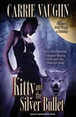 Kitty and the Silver Bullet, Carrie Vaughn