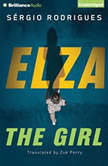 Elza The Girl, Sergio Rodrigues