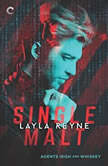 Single Malt (Agents Irish and Whiskey, #1), Layla Reyne