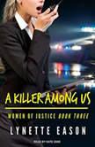 A Killer Among Us, Lynette Eason