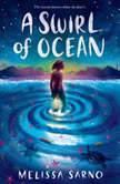 A Swirl of Ocean, Melissa Sarno