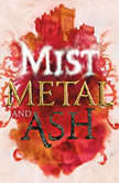 Mist, Metal, and Ash, Gwendolyn Clare