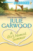 A Girl Named Summer, Julie Garwood