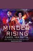 Minder Rising, Carol Van Natta