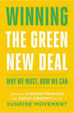Winning the Green New Deal Why We Must, How We Can, Varshini Prakash