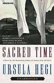 Sacred Time, Ursula Hegi
