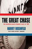 The Great Chase, Harvey Rosenfeld