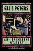 An Excellent Mystery The Eleventh Chronicle of Brother Cadfael, Ellis Peters