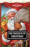 The Presence of Christmas, various authors