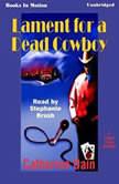 Lament For A Dead Cowboy, Catherine Dain
