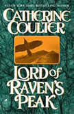 Lord of Raven's Peak, Catherine Coulter