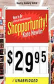 Shopportunity!, Kate Newlin