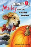 Marley: Marley and the Runaway Pumpkin, John Grogan