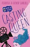 Waiting for Callback: Casting Queen, Perdita Cargill