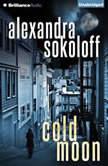 Cold Moon, Alexandra Sokoloff