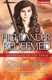 Highlander Redeemed, Laurin Wittig