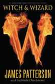 Witch & Wizard - Booktrack Edition, James Patterson