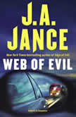 Web of Evil A Novel of Suspense, J.A. Jance
