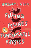 Falling Felines and Fundamental Physics, Gregory J. Gbur