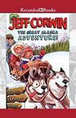 The Great Alaska Adventure!, Jeff Corwin