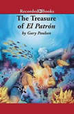 The Treasure of El Patrn, Gary Paulsen