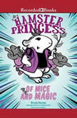 Hamster Princess: Of Mice and Magic, Ursula Vernon