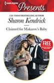 Claimed for Makarov's Baby w/ Bonus Novella: Christmas at the Castello, Sharon Kendrick