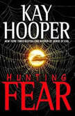 Hunting Fear, Kay Hooper