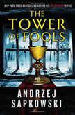 The Tower of Fools, Andrzej Sapkowski