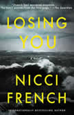 Losing You A Novel, Nicci French