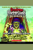 Goosebumps Horrorland #10: Help! We Have Strange Powers!, R.L. Stine