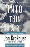 Into Thin Air A Personal Account of the Mt. Everest Disaster, Jon Krakauer