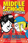 Middle School: Ultimate Showdown, James Patterson