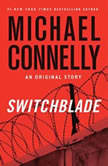 Switchblade An Original Story, Michael Connelly