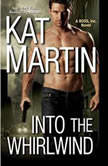 Into the Whirlwind, Kat Martin