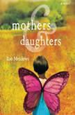 Mothers & Daughters, Rae Meadows