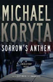 Sorrows Anthem, Michael Koryta