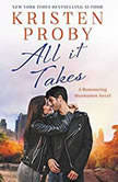 All It Takes A Romancing Manhattan Novel, Kristen Proby